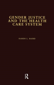 Gender Justice and the Health Care System, Paperback / softback Book