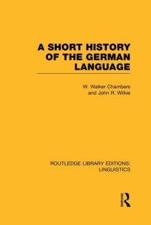 A Short History of the German Language, Paperback / softback Book