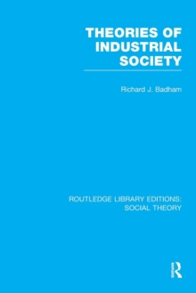 Theories of Industrial Society, Paperback / softback Book