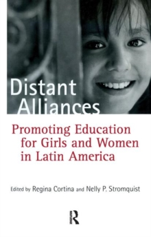 Distant Alliances : Gender and Education in Latin America, Paperback / softback Book