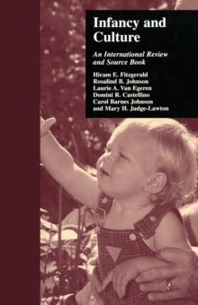 Infancy and Culture : An International Review and Source Book, Paperback / softback Book