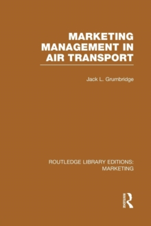 Marketing Management in Air Transport, Paperback / softback Book