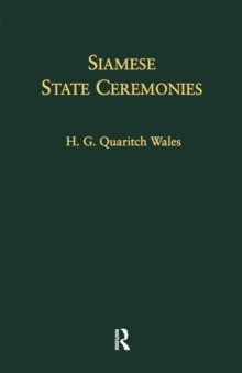 Siamese State Ceremonies : With Supplementary Notes, Paperback / softback Book