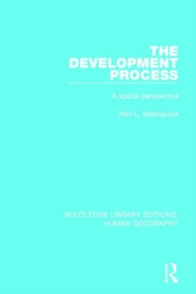 The Development Process : A Spatial Perspective, Hardback Book