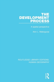 The Development Process : A Spatial Perspective, Paperback / softback Book