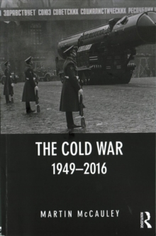 The Cold War 1949-2016, Paperback / softback Book
