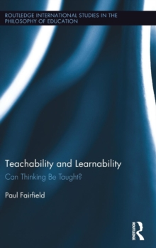 Teachability and Learnability : Can Thinking Be Taught?, Hardback Book