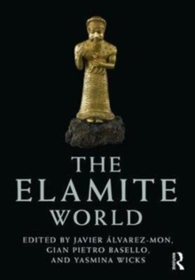 The Elamite World, Hardback Book