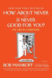 How About Never - is Never Good for You?, Paperback / softback Book