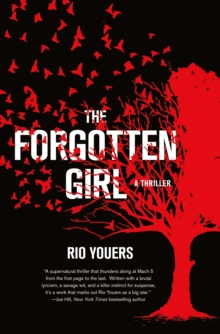 The Forgotten Girl : A Thriller, Hardback Book