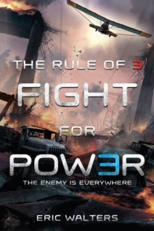 The Rule of Three: Fight for Power, Paperback / softback Book