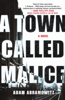A Town Called Malice : A Novel, Hardback Book