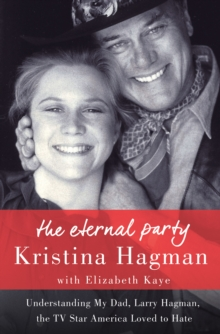 The Eternal Party, Hardback Book