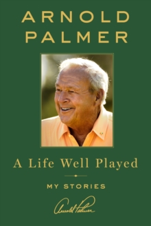 A Life Well Played, Hardback Book