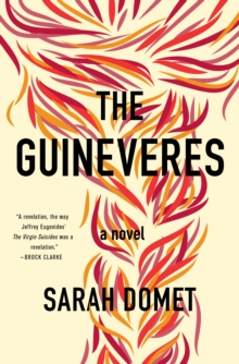 The Guineveres : A Novel, Hardback Book