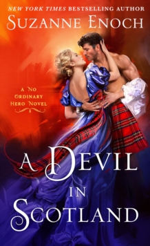 A Devil in Scotland : A No Ordinary Hero Novel, Paperback / softback Book