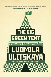 The Big Green Tent : A Novel, Paperback / softback Book