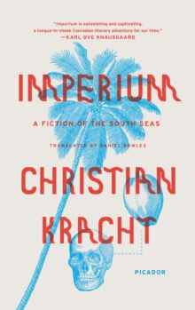 Imperium : A Fiction of the South Seas, Paperback / softback Book