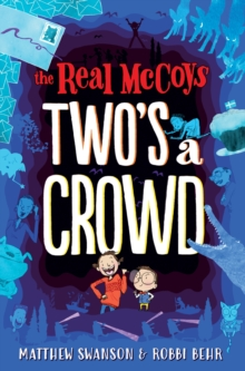 The Real Mccoys : Two'S a Crowd, Paperback / softback Book