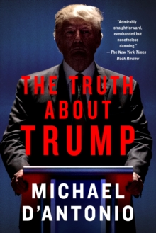 The Truth About Trump, Paperback Book