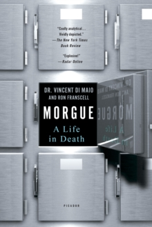 Morgue : A Life in Death, Paperback / softback Book
