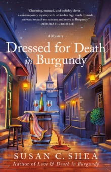 Dressed for Death in Burgundy : A French Village Mystery, Hardback Book