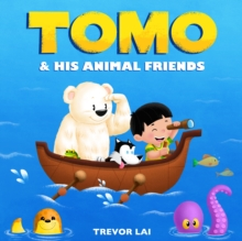 Tomo and His Animal Friends, Board book Book
