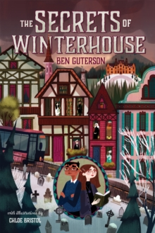 The Secrets of Winterhouse, Hardback Book