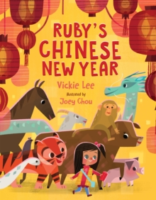 Ruby's Chinese New Year, Hardback Book