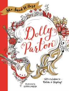 She Said It Best : Dolly Parton, Paperback Book
