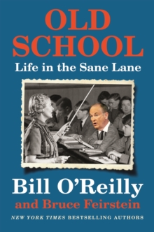 Old School : Life in the Sane Lane, Hardback Book