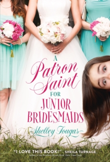 A Patron Saint for Junior Bridesmaids, Paperback Book