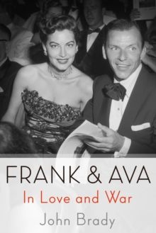 Frank & Ava : In Love and War, Paperback Book
