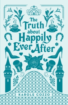 The Truth About Happily Ever After, Paperback / softback Book
