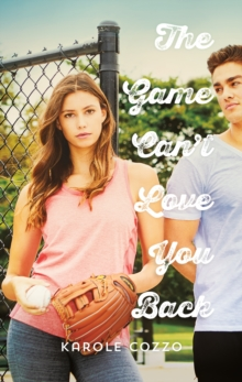The Game Can't Love You Back, Hardback Book
