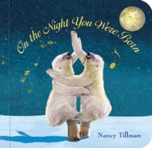 On the Night You Were Born, Board book Book