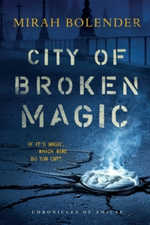 City of Broken Magic, Paperback / softback Book