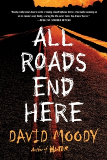 All Roads End Here, Paperback / softback Book