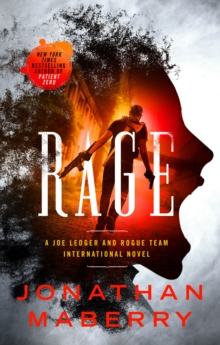 Rage : A Joe Ledger and Rogue Team International Novel, Paperback / softback Book