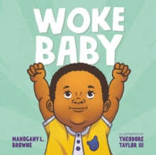 Woke Baby, Board book Book
