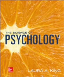 The Science of Psychology: An Appreciative View - Looseleaf, Loose-leaf Book
