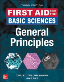 First Aid for the Basic Sciences: General Principles, Third Edition, Paperback / softback Book