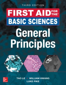 First Aid for the Basic Sciences, General Principles, Third Edition, PDF eBook