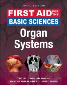 First Aid for the Basic Sciences: Organ Systems, Third Edition, Paperback Book