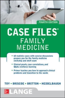 Case Files Family Medicine, Fourth Edition, Paperback / softback Book