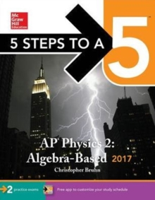 5 Steps to a 5: AP Physics 2: Algebra-Based 2017, Paperback / softback Book