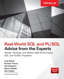 Real World SQL and PL/SQL: Advice from the Experts, Paperback / softback Book