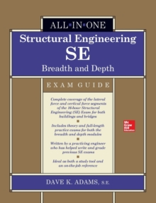 Structural Engineering SE All-in-One Exam Guide: Breadth and Depth, Paperback / softback Book