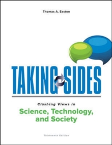 Taking Sides: Clashing Views in Science, Technology, and Society, Paperback / softback Book