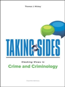 Taking Sides: Clashing Views in Crime and Criminology, Paperback / softback Book